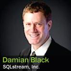 Damian Black, SQLstream, Inc.